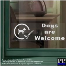 Dogs Are Welcome-Window White on Clear-Dog Sticker Warning Notice Shop Store Sign